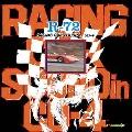R-72 レーシングドライブを楽しむ人のために