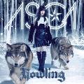 Howling [CD+Blu-ray Disc]<初回生産限定盤>