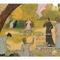 セザール・フランク: ヴァイオリン・ソナタ イ長調/エルネスト・ショーソン: コンセール~ヴァイオリン、ピアノと弦楽四重奏のための協奏曲 ニ長調 op.21<限定盤>