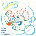 FIZZY POP SYNDROME [CD+DVD]<初回生産限定盤>