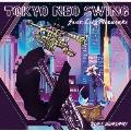 TOKYO NEO SWING feat. Lily Mizusaki