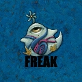 FREAK [CD+Blu-ray Disc]<初回生産限定盤>