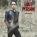 LOVE PERSON<初回限定LOVE PERSON MY BEST-VOCALIST-盤>