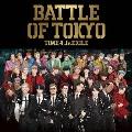 BATTLE OF TOKYO TIME 4 Jr.EXILE [CD+DVD]<通常盤>