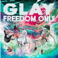 FREEDOM ONLY