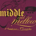middle & mellow of Happiness Records