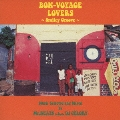 BON-VOYAGE LOVERS ~Smiley Groove~ Music Selected and Mixed by Mr.BEATS a.k.a. DJ CELORY