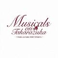 「Musicals on Takarazuka」 ~Takarazuka Piano Sound Selections II~