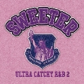 SWEETER ULTRA CATCHY R&B 2