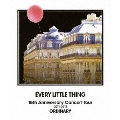 EVERY LITTLE THING 15th Anniversary Concert Tour 2011-2012 ORDINARY