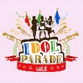 IDOL PARADE vol.1