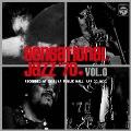 センセーショナル・ジャズ '70 Vol.0