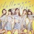 ハロウィン・ナイト/Type D [CD+DVD]<初回限定盤>