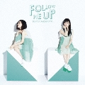 FOLLOW ME UP [CD+DVD]<初回限定盤>