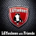 LGYankees with Friends [CD+DVD]