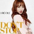 DON'T STOP [CD+DVD]<初回限定盤B>