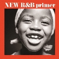 NEW R&B primer 新R&B入門