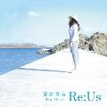 熊谷育美 BEST ALBUM ~Re:Us~<通常盤>