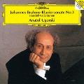 ブラームス:ピアノ・ソナタ第3番 ヘンデルの主題による変奏曲とフーガ