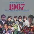 ジョン・サヴェージ選曲 ポップス分岐の年・1967年