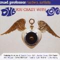 ダブ・ユー・クレイジー・ウィズ・ラブ +2<完全限定生産盤> CD