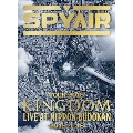 SPYAIR TOUR 2018 KINGDOM LIVE AT NIPPON BUDOKAN 2018.4.18<完全生産限定版>