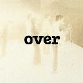 over [UHQCD x MQA-CD]<生産限定盤>