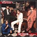 TRIANGLE -FIRE DRAGON-<TYPE-B>