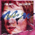 FINLANDS × BALLOND'OR SPLIT ep ≪NEW DUBBING≫