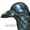 大烏が地球にやってきた日 [UHQCD x MQA-CD]<生産限定盤>