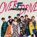 OVER DRIVE [CD+DVD]