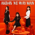 NO WAY MAN [CD+DVD]<通常盤/Type B>