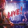 INDEPENDENT SOULS UNION LIVE!