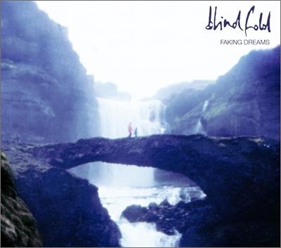 Blindfold/フェイキング・ドリームス[KLK-2004]