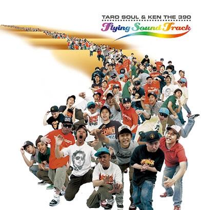 TARO SOUL &KEN THE 390/FLYING SOUND TRACK [CD+DVD]<期間限定価格盤>[UVPR-10202]