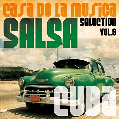Daniel Lozada Guzman/Casa de La Musica Salsa Selection Vol.3[FEST-0005]
