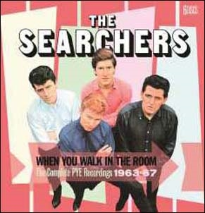 The Searchers/When You Walk In The Room - The Complete Pye Recordings 1963-67[CRSEGB055]