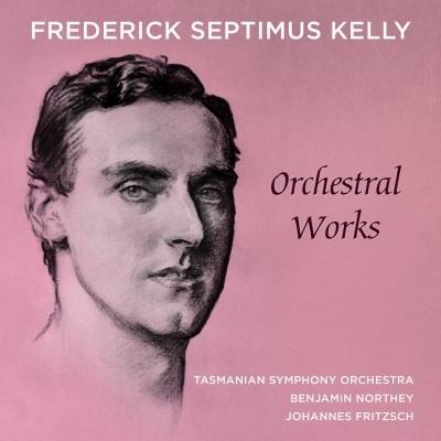 フレデリック・セプティマス・ケリー: 管弦楽作品集