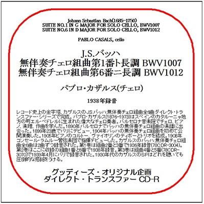 パブロ・カザルス/J.S.Bach: Suites for Solo Cello No.1, No.6[78CDR3224]