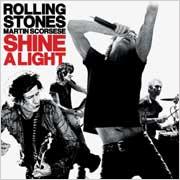 ザ・ローリング・ストーンズ × マーティン・スコセッシ「シャイン・ア・ライト」オリジナル・サウンドトラック<通常盤>