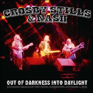 Crosby, Stills &Nash/Out Of Darkness Into Daylight (Live Radio Broadcast New Haven, Connecticut, November 6, 1986)[FH35002]