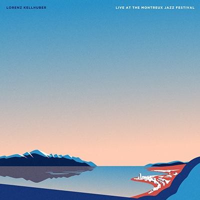 Lorenz Kellhuber/Live At The Montreux Jazz Festival[BR201730]