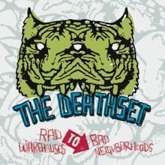 The Death Set/ラッド・ウェアハウス・トゥ・バッド・ネイバーフッズ[BRC-220]