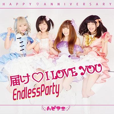 HAPPY ANNIVERSARY/届けI LOVE YOU/Endless Party[KOS-5]