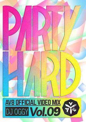 DJ OGGY/PARTY HARD VOL.9 -AV8 OFFICIAL VIDEO MIX-[OGYDV-48]