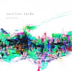 caroline rocks/parallel.[RTC-017]