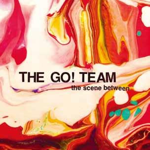 The Go! Team/The Scene Between[MI0350CD]