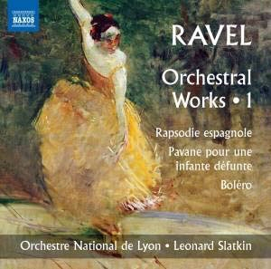 Ravel: Orchestral Works Vol.1
