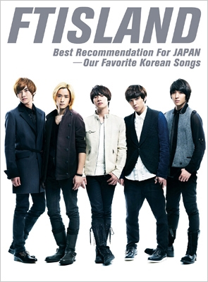 Best Recommendation For JAPAN -Our Favorite Korean Songs<初回生産限定盤>