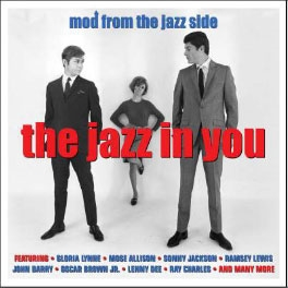 The Jazz In You: Mod From The Jazz Side[NOT2CD610]